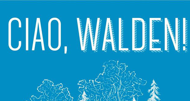 Um último adeus ao Walden! (Atualizado)