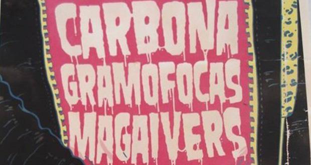 DVD Fábrica de Acordes: Magaivers, Gramofocas e Carbona