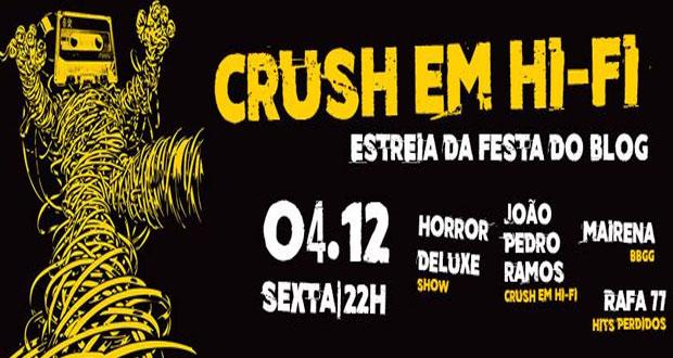 Blog Crush em Hi-Fi realiza festa no Morfeus Club com a banda Horror Deluxe