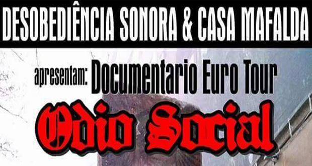 Documentário sobre a tour do Ódio Social será lançado na Casa Mafalda