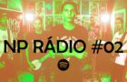 NP Rádio #02 – Acordes de liberdade